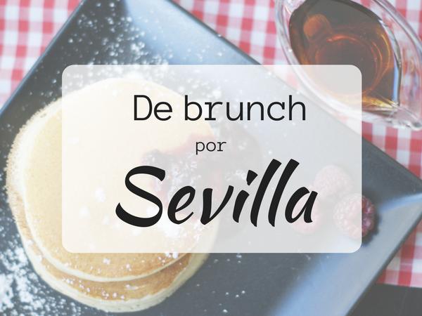Sevilla, un fin de semana con brunch incluido