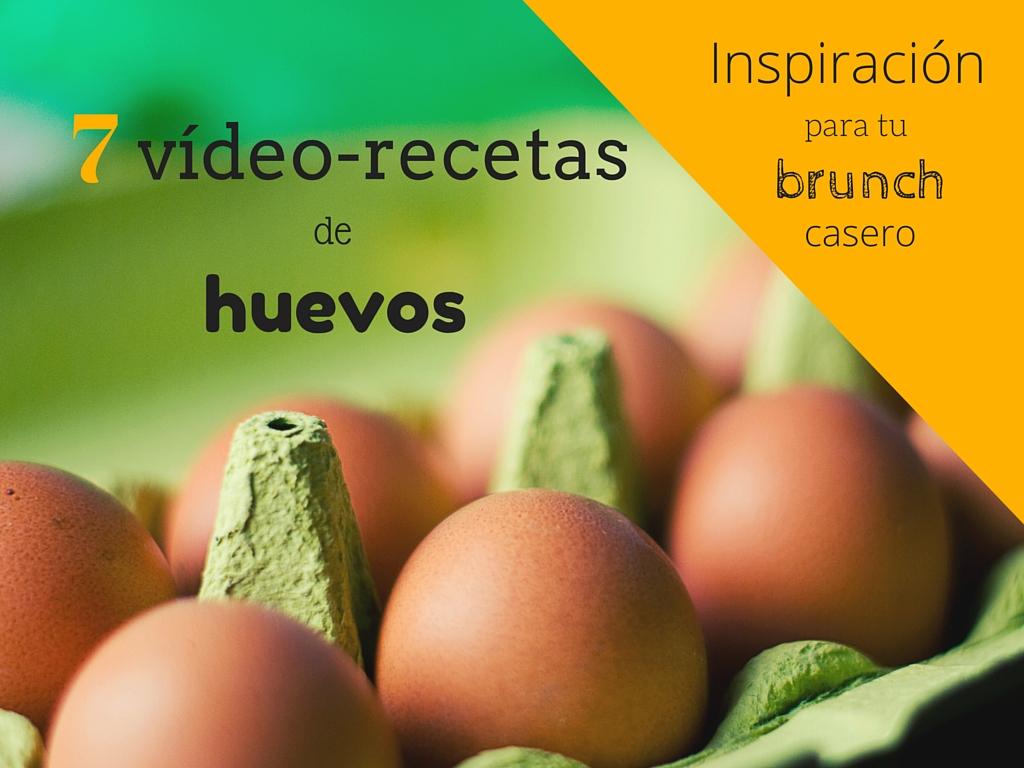 7 recetas de huevo para tu brunch