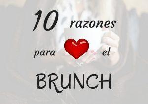 Razones para amar el brunch