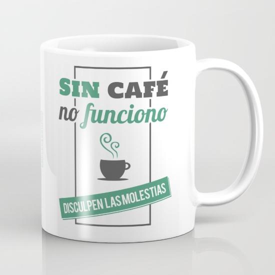 Tazas para regalar - Sin café no funciono