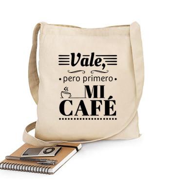 Bolsa de tela en algodón de una asa - Vale, pero primero mi café