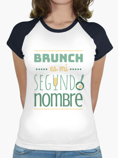"Camiseta mujer brunch lover ""Brunch es mi segundo nombre"" - color sobre blanco"