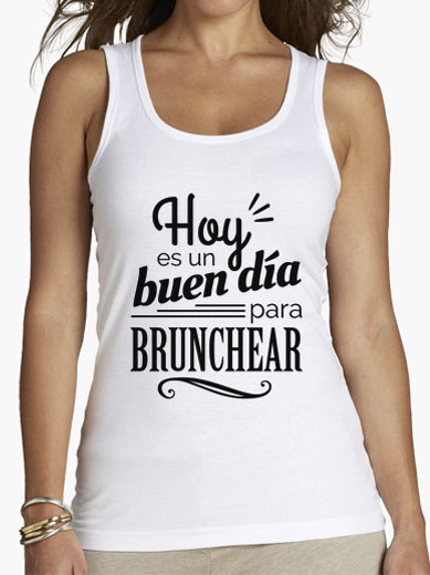 """Camiseta mujer brunch lover """"Hoy es un buen día para brunchear"""" - negro sobre blanco"""
